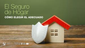 Aldebre Inmobiliaria | elegir seguro hogar Portada